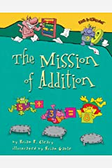 The Mission of Addition (Math Is CATegorical ®) Kindle Edition