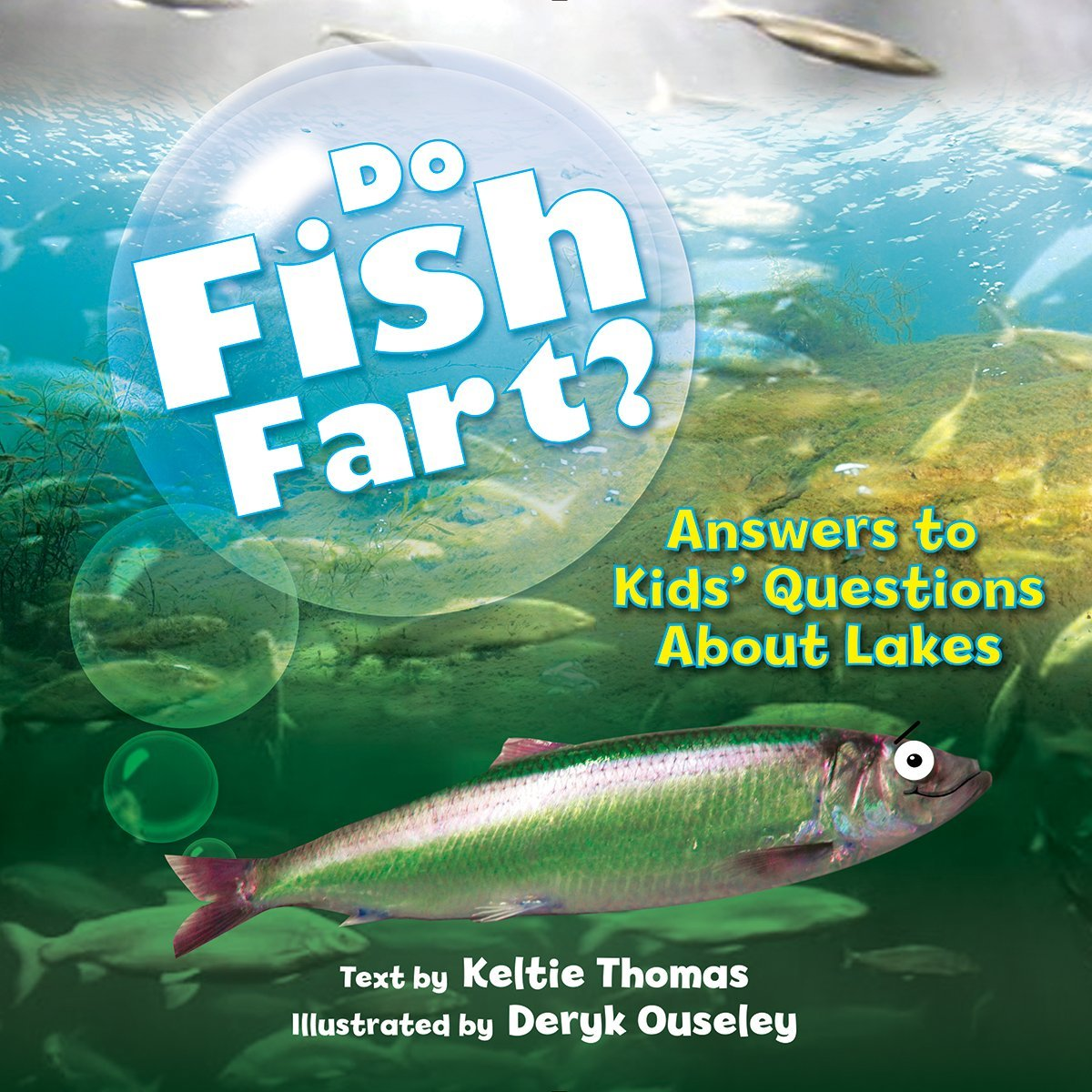 Download Do Fish Fart?: Answers to Kids' Questions About Lakes pdf