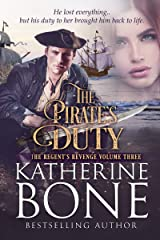 The Pirate's Duty (The Regent's Revenge Book 3) Kindle Edition