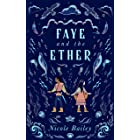 Faye and the Ether: A Fantasy Romance Series (Faye and the Ether, Book 1)