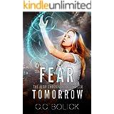 Fear Tomorrow (The Fear Chronicles Book 4)