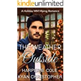 The Weather Outside: A Holiday MM Mpreg Romance