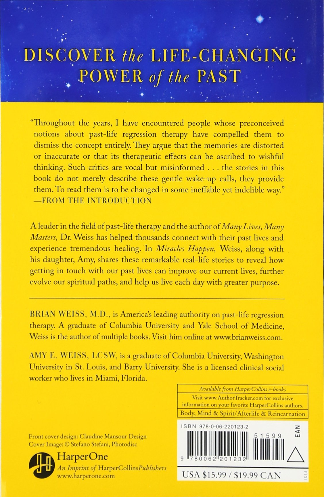 Miracles Happen: The Transformational Healing Power Of Pastlife Memories:  Brian L Weiss, Amy E Weiss: 9780062201232: Amazon: Books