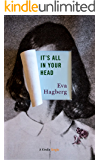 It's All In Your Head (Kindle Single)