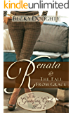 Renata and the Fall from Grace: The Gustafson Girls Book 2 (Christian Fiction Series)
