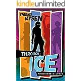Through Ice (Hellriders in Love Book 2)