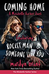 Coming Home: A Mirabelle Harbor Duet featuring Rocket Man and Someone Like You (Mirabelle Harbor, Book 6) Kindle Edition
