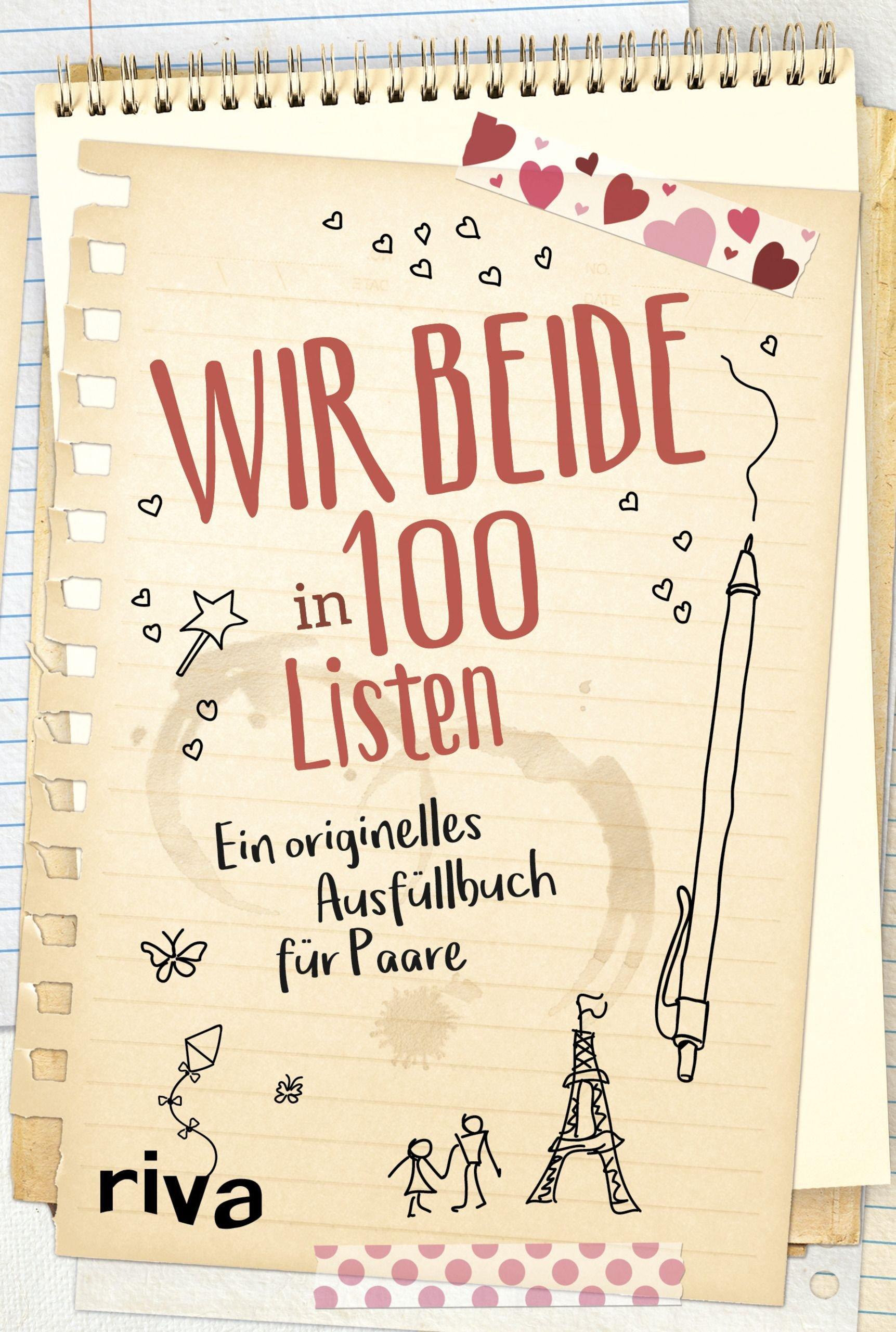 Wir Beide In 100 Listen  Ein Originelles Ausfüllbuch Für Paare