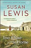 Too Close to Home: A Novel