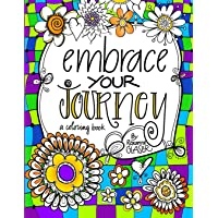 Embrace Your Journey: A Coloring Book for Navigating Life