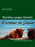 Wurmkur gegen Dasseln: von Pferdehalsdecken.com