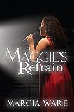 Maggie's Refrain (Full Circle Book 2)