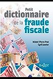 Petit dictionnaire de la fraude fiscale (À savoir)