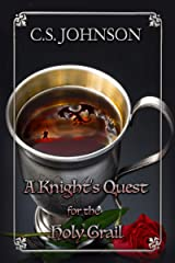 A Knight's Quest for the Holy Grail Kindle Edition