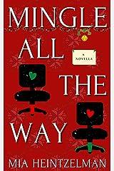 Mingle All the Way Kindle Edition