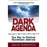DARK AGENDA: The War to Destroy Christian America