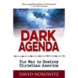 DARK AGENDA: The War to Destroy Christian America