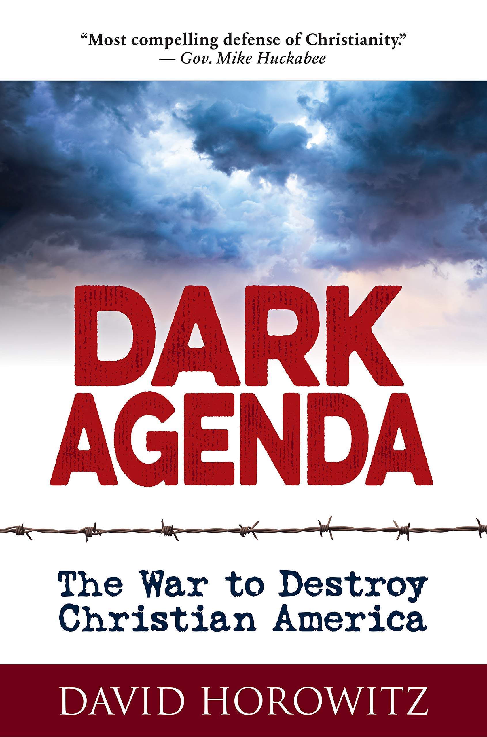 DARK AGENDA: The War to Destroy Christian America by Humanix Books