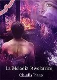 La Melodia Rivelatrice (Armonia – Vol. 2)