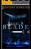Angel's Blade: Episode One (Angel Series Book 1)
