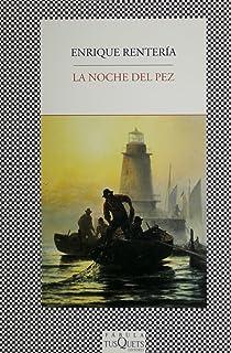 La noche del pez (Spanish Edition)