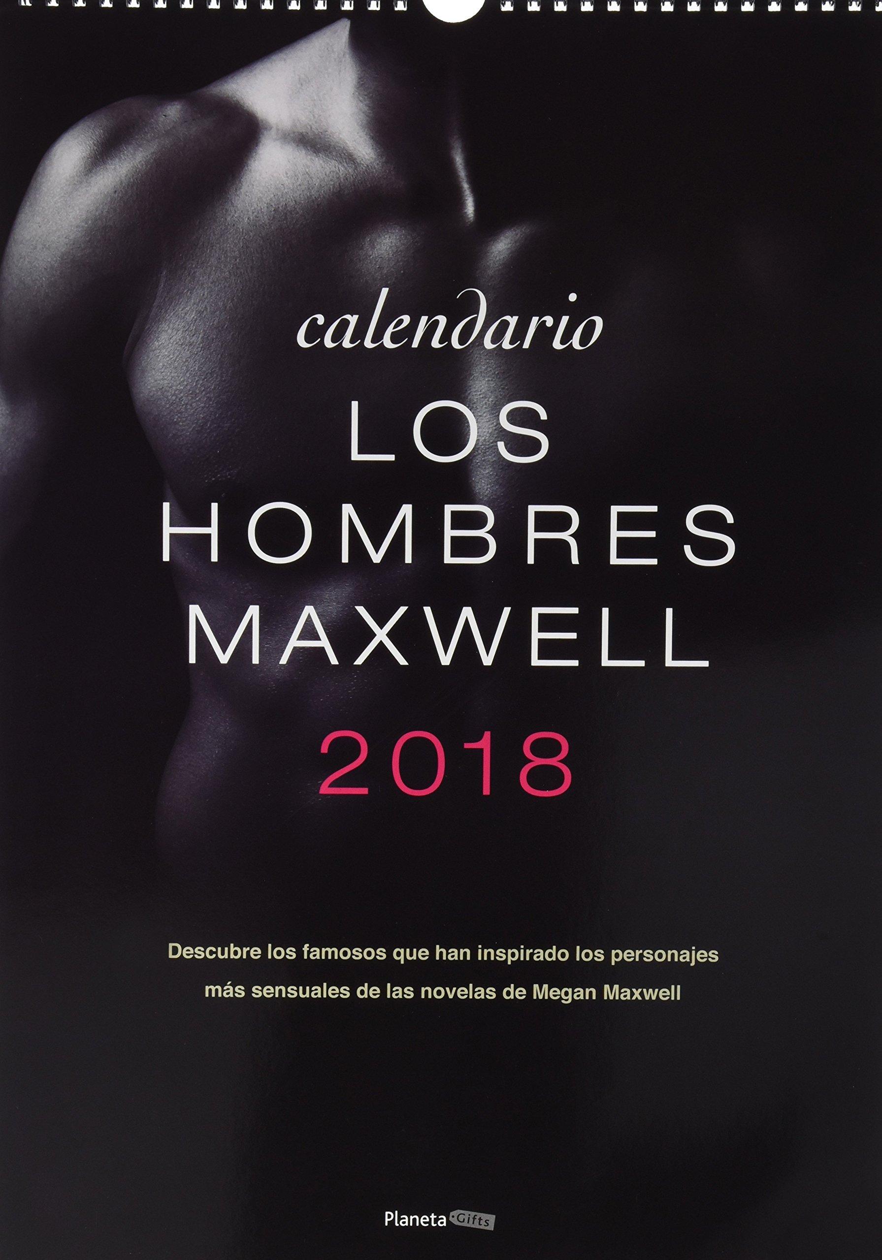 Calendario. Los Hombres Maxwell. 2018: Amazon.es: Megan ...