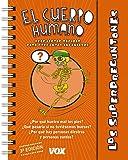 Los Superpreguntones / El Cuerpo Humano (Vox - Infantil / Juvenil - Castellano - A Partir De 5/6 Años - Los…