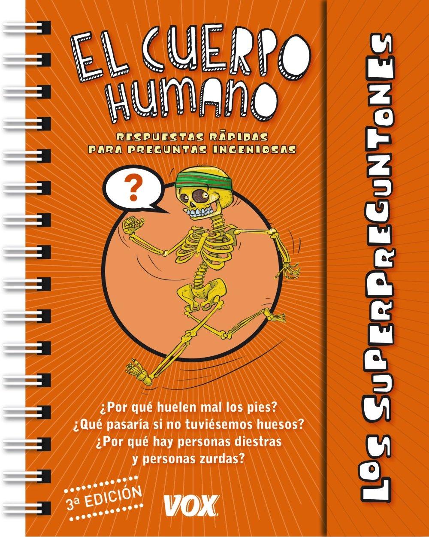 Los Superpreguntones / El Cuerpo Humano Vox - Infantil / Juvenil ...