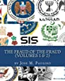The Fraud Of The Fraud: Have You Been Taken For A Ride?