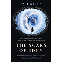 Scars of Eden, The – Has humanity confused the idea of God with memories of ET contact?