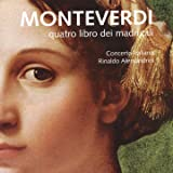 Monteverdi: Il quarto libro de madrigali