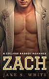 Zach: A College Bad Boy Romance