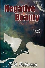 Negative Beauty Kindle Edition
