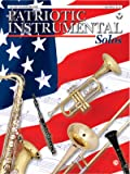 Patriotic Instrumental Solos: Alto Saxophone, Book & CD