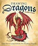 Drawing Dragons: Learn How to Create Fantastic