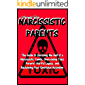 NARCISSISTIC PARENTS: The Guide to Surviving the Hell of a Narcissistic Family, Overcoming Toxic Parents' Hurtful Legacy…