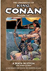 Chronicles of King Conan Volume 6: A Death in Stygia and Other Stories Paperback