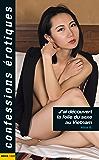 J'ai découvert la folie du sexe… au Vietnam (Confessions érotiques)