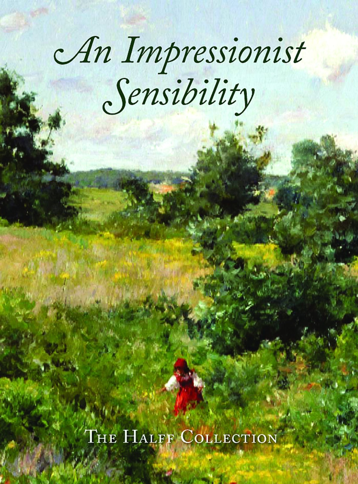 An Impressionist Sensibility: The Halff Collection by Brand: GILES