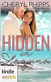 Laguna Beach: Hidden In Laguna (Kindle Worlds Novella)