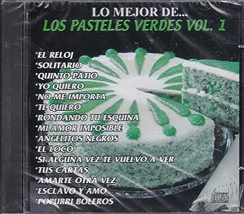 Los Pasteles Verdes - Lo Mejor De: Los Pasteles Verdes Vol 1 - Amazon.com Music
