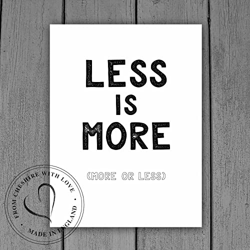 Less Is More More Or Less Quote Print Available In 2 Sizes