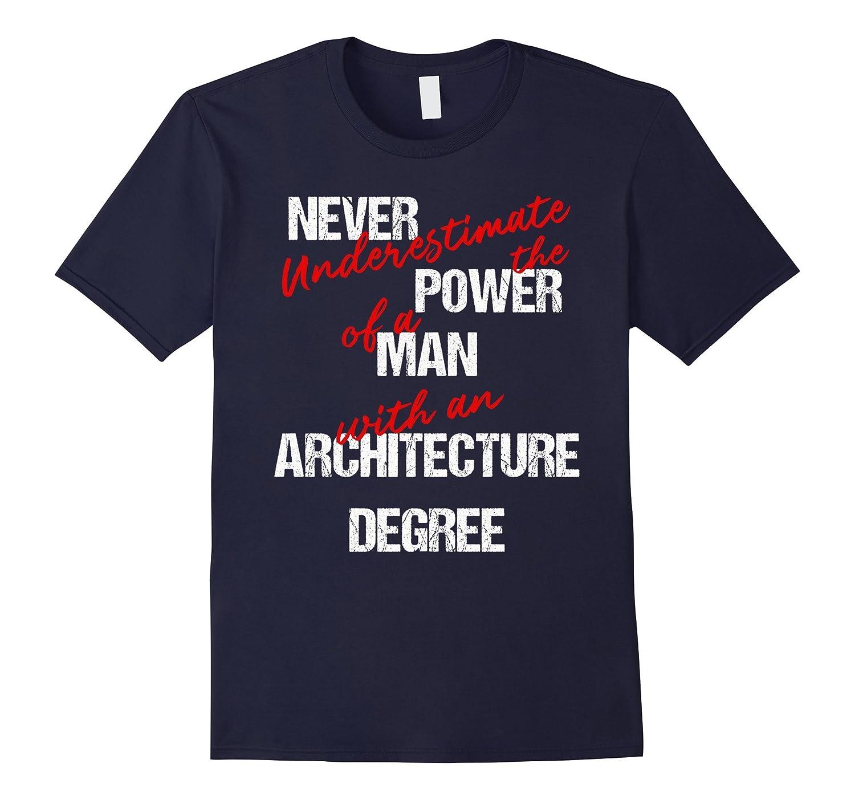 Man Architecture Degree Graduation or Career Tee-TJ