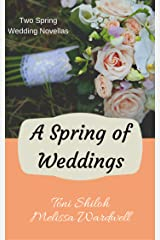 A Spring of Weddings Kindle Edition