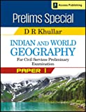Indian and World Geography for Civil Services Preliminary Examination (Old Edition)