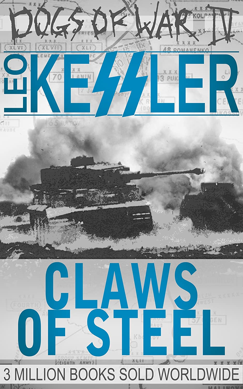 Claws Of Steel: Tiger Tanks in the Battle of Kursk (Dogs of War