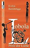 Lobola - Preis der Liebe