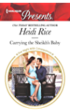 Carrying the Sheikh's Baby (One Night With Consequences Book 3682)
