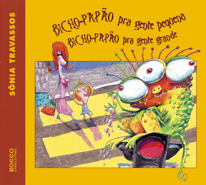 Bicho-papão Pra Gente Pequena: Sonia Travassos: 9788532519887: Amazon.com: Books