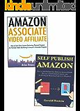Make a Living Through Amazon Marketing: Amazon Associate Affiliate & Self-Publishing on Amazon